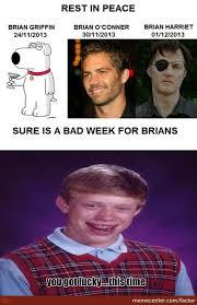 Good Luck Brian Meme - good luck brian for now by factor meme center
