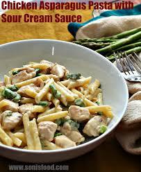 chicken asparagus pasta with sour cream sauce u2014 soni u0027s food