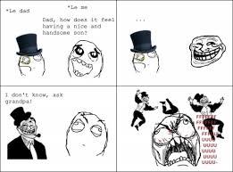 Troll Dad Memes - troll dad meme how does it feel by cuppycake103 on deviantart