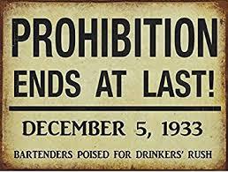 sign decor prohibition ends metal sign vintage style deco