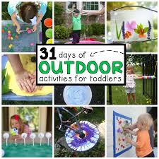 31 days of outdoor activities for toddlers i can teach my child