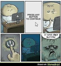 Button Meme - any button meme by rex304 memedroid
