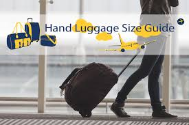 hand luggage cabin baggage size u0026 weight guide