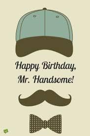 Boyfriend Birthday Meme - happy birthday to my boyfriend happy birthday birthdays and happy