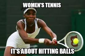 Tennis Memes - memes and motivational posters introduction femuscleblog