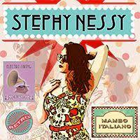 electro swing italia mambo italiano is the electro swing tune by stephy nessy ciao