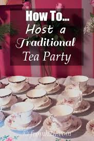 how to host a traditional tea party afternoon tea parties