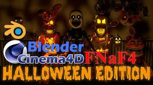 cinema4d blender fnaf4 halloween pack download youtube