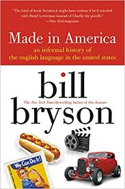 made in america an informal history of the english language in