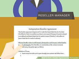 reseller contract template how to draft a reseller agreement for photographs with pictures