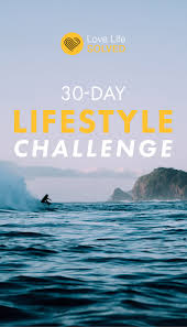 30 day lifestyle challenge lovelifesolved com