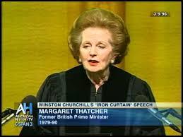 Iron Curtain Speech Margaret Thatcher On Churchill U0027s