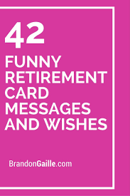retirement card retirement card message retirement card messages what to