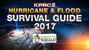 kprc u0027s 2017 hurricane u0026 flood survival guide