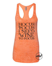 hocus pocus i need wine to focus wine shirt halloween shirt