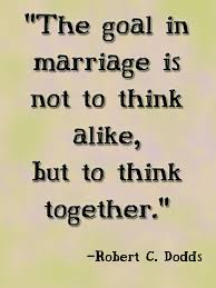 Wedding Quotes Indonesia The Goal In Marriage Is Not To Think Alike But To Think Together
