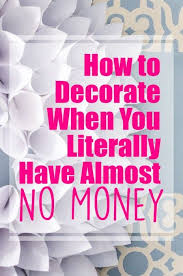 cheap way to decorate home how to decorate on a tight budget budgeting decorating and apartments