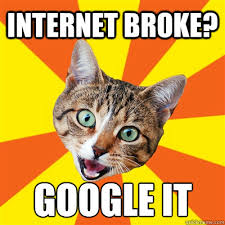 Google It Meme - internet broke google it cat meme cat planet cat planet