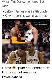 Tim Duncan Meme - when tim duncan entered the nba lebron james was in 7th grade