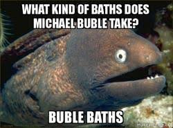 Michael Buble Meme - what kind of baths does michael buble take buble baths michael