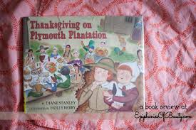 book review thanksgiving on plymouth plantation by diane stanley