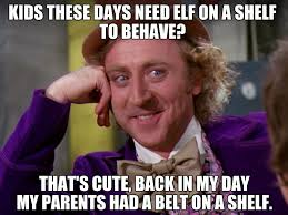 Smartass Memes - how times have changed belt elf smart ass quotes facebook