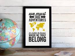 World Map Wall Poster by Adventures World Map Travel Poster We Must Take Adventures