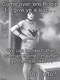 Vintage Memes - vintage batman memes imgflip