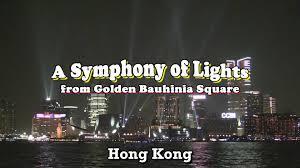 hong kong light show cruise light show from golden bauhinia square hong kong youtube