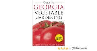guide to georgia vegetable gardening vegetable gardening guides