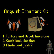 suggestion anguish ornament kit 2007scape