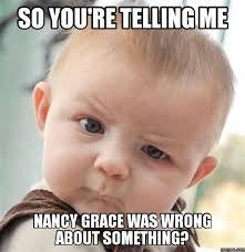 Nancy Grace Meme - th id oip xse34lu086vn6slpzwqadwhaho