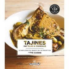 meilleur livre de cuisine livre recette tajine achat vente pas cher