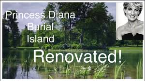 princess diana gravesite see how princess diana burial island has been renovated following