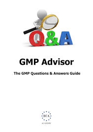 gmp question and answer guide eca academy