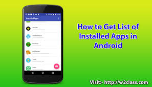how to get apps on android how to get list of installed apps in android peeyush singhal