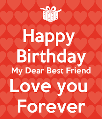 birthday wish for best friend forever you messages