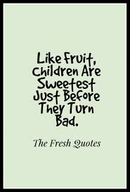 quotes about leadership and dance 21 funny children quotes quotes u0026 sayings