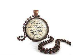 all necklace images Alice in wonderland cheshire cat we 39 re all quite mad here quote jpg