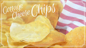 Cottage Cheese Cottage Cheese Chips Youtube