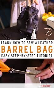 Upcycled Leather Bags - upcycled leather barrel bag tutorial on weallsew by bernina