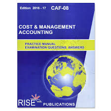 ca caf 08 cost u0026 management accounting 2016 2017 rise publications