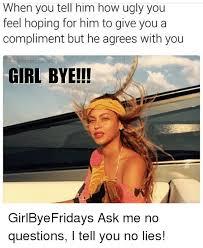 Girl Bye Meme - lets get this mother going memes commu go meme on conservative memes