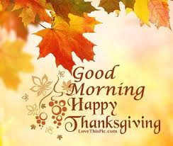 morning happy thanksgiving image quote pictures photos and