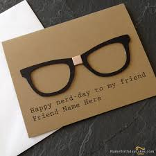 write name on funny birthday card for friend happy birthday wishes