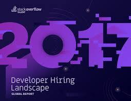 global developer hiring landscape 2017 stack overflow