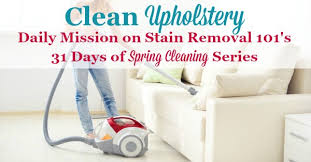 how to clean upholstery how to clean upholstery tips and