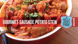 gourmet sausage gourmet sausage potato stew johns pride