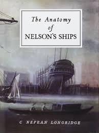 the anatomy of nelson u0027s ships c nepean longridge 9780870210778