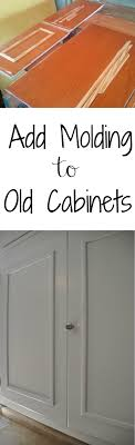 update old kitchen cabinets how to add cabinet molding moldings kitchens and baileys